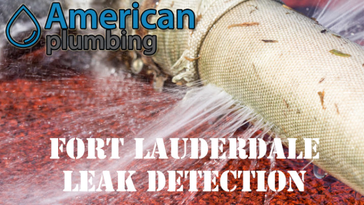 Leak Detection Fort Lauderdale