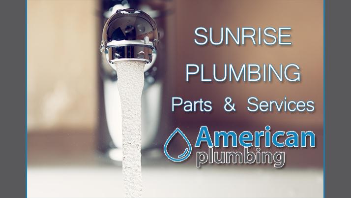Sunrise Plumbing American Plumbing Parts Amp Services